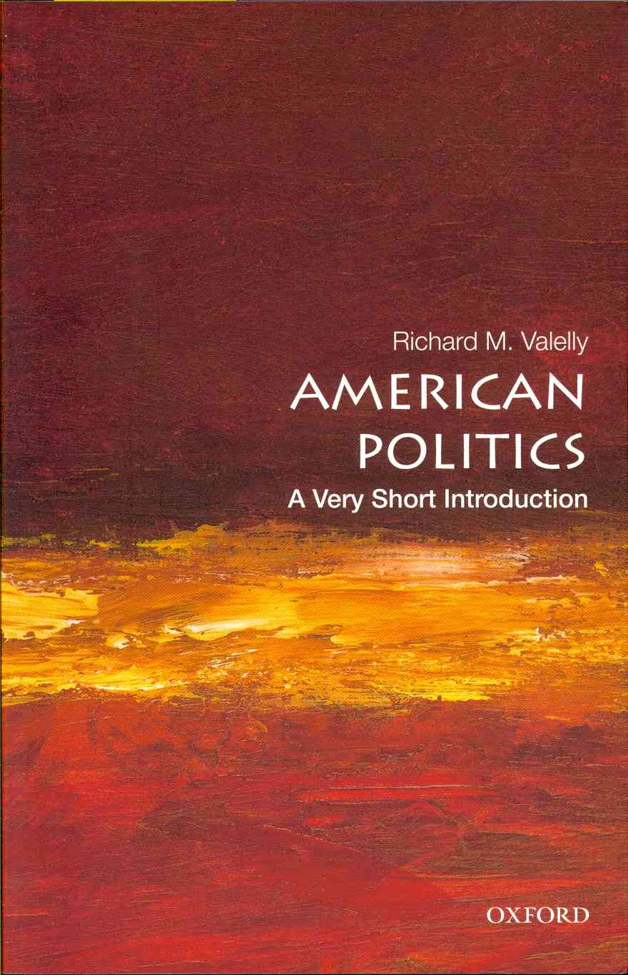 American Politics By Valelly, Richard M.